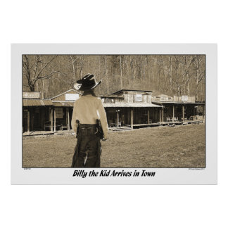 Billy the Kid Arrives in Town Poster
