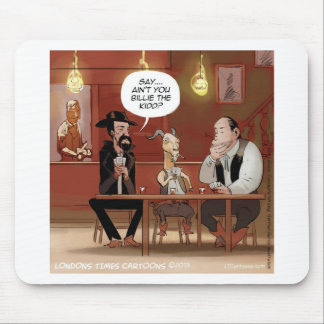Billy The Kid? Funny Goat Cartoon Mouse Pad