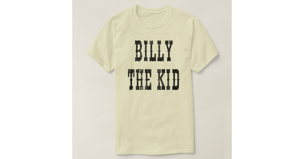 billy the kid t shirt zazzle