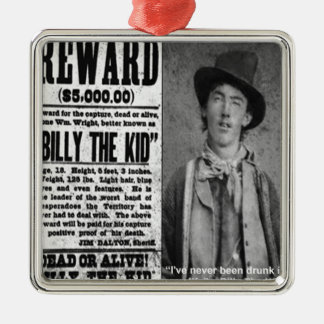 Billy The Kid Wanted Dead Or Alive Gifts & Tees Metal Ornament