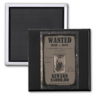 Billy The Kid Wanted Dead or Alive Poster Magnet