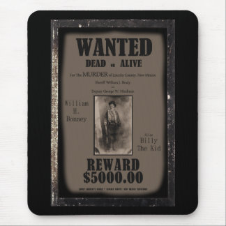 Billy The Kid Wanted Dead or Alive Poster Mouse Pad