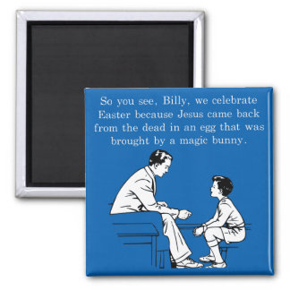 Billy's Easter Lesson Magnet