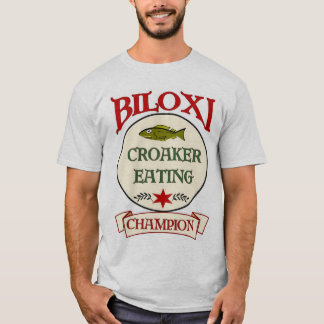 Biloxi Croaker Eating Champion T-Shirt