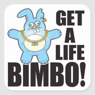 Bimbo Bad Bun Life Square Sticker