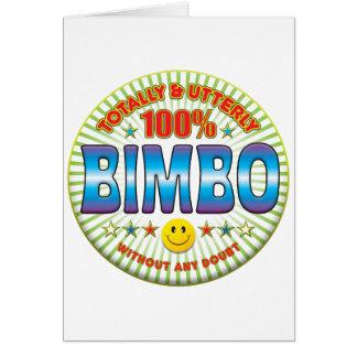 Bimbo Totally Greeting Card