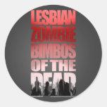 Bimbos lesbianos del zombi del pegatina muerto