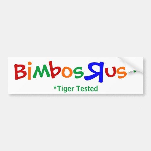 Bimbos R Us Bumper Stickers