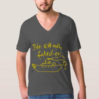 """""""Bin ich auf'm falschen Dampfer?"""" T-Shirt"""