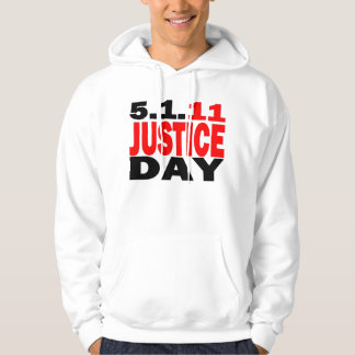 Bin Laden Dead - Justice Day May 1, 2011 Hoodie