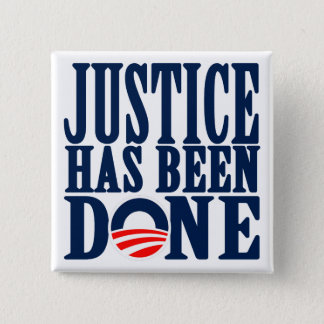 Bin Laden Dead Justice has been done Button