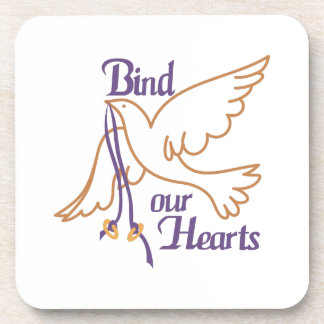 Bind Our Hearts Drink Coaster
