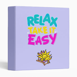 """binder """"RELAX TAKE IT EASY"""""""