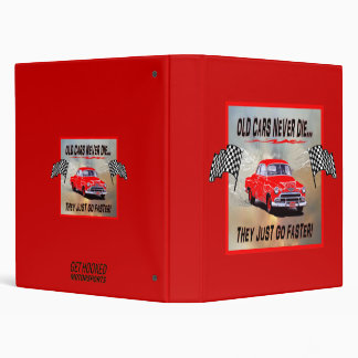"""Binder with """"Old Cars Never Die!"""" design"""