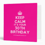 [Crown] keep calm it's your 30th birthday  Binders
