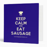 [Chef hat] keep calm and eat sausage  Binders