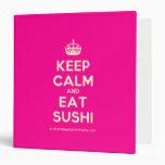 [Crown] keep calm and eat sushi  Binders