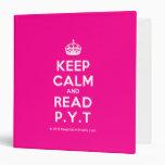 [Crown] keep calm and read p.y.t  Binders