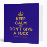 [Dancing crown] keep calm and don't give a fuck  Binders