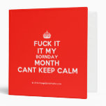 [Crown] fuck it it my bornday month cant keep calm  Binders