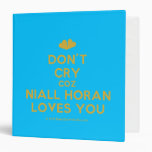 [Two hearts] don't cry coz niall horan loves you  Binders