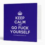 [Crown] keep calm and go fuck yourself  Binders