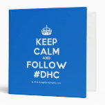 [Crown] keep calm and follow #dhc  Binders