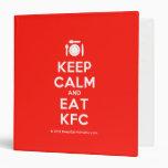 [Cutlery and plate] keep calm and eat kfc  Binders