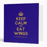 [Crown] keep calm and eat wings  Binders