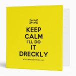 [UK Flag] keep calm i'll do it dreckly  Binders