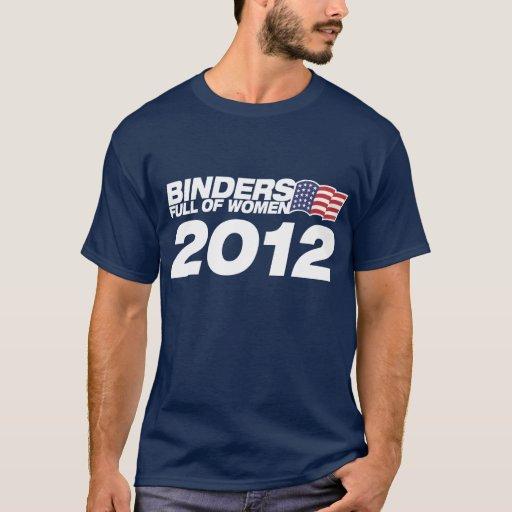 Binders full of women 2012 - mitt romney paul ryan T-Shirt