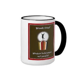 Binders Full of Women Break Free Gifts Ringer Coffee Mug