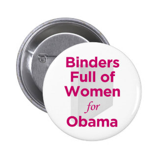 Binders Full of Women for Obama 2 Inch Round Button
