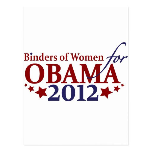 Binders of Women for Obama 2012 Post Cards