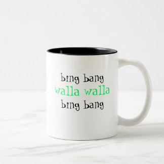 bing bang walla walla bing bang coffee mug