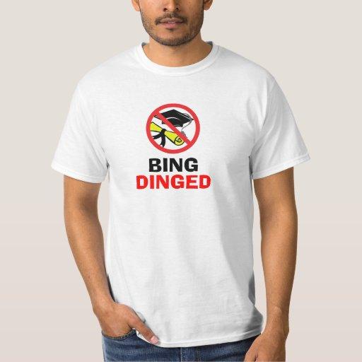 BING DINGED T-Shirt