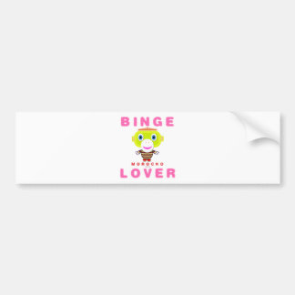 Binge Lover-Cute Monkey-Morocko Bumper Sticker