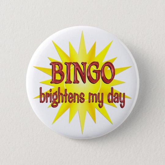 BINGO Brightens My Day Pinback Button