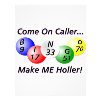Bingo! Come on Caller, Make ME Holler! Flyer