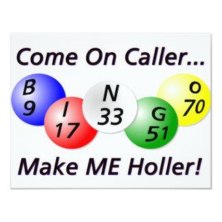 Bingo! Come on Caller, Make ME Holler! 4.25x5.5 Paper Invitation Card