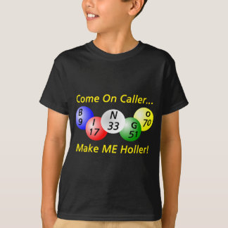 Bingo - Come on Caller T-Shirt