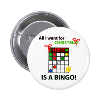 BINGO I want a bingo  for Christmas Button