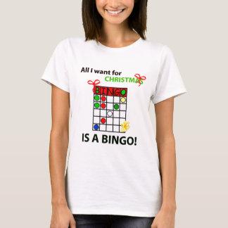 BINGO I want a bingo  for Christmas T-Shirt
