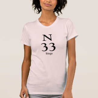 Bingo number N33 T-Shirt