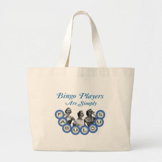 Bingo Players Are Simply Fabulous Large Tote Bag