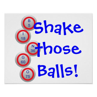 Bingo! Shake those Balls! Poster