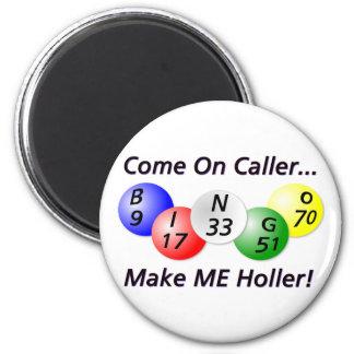 ¡Bingo ¡Venido en visitante haga que Holler Iman De Nevera