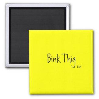 Bink Thig™_ magnet
