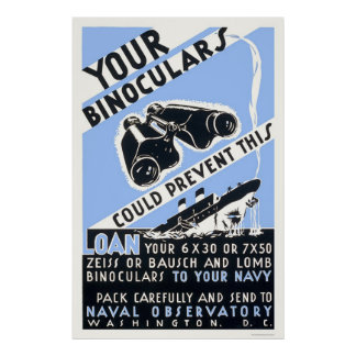 Binoculars Could Prevent This - WPA Poster