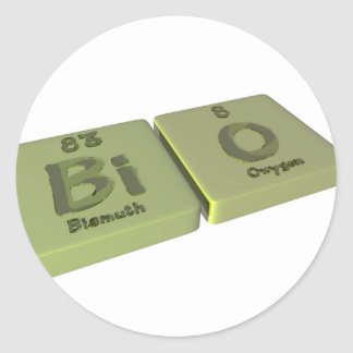 Bio as Bi Bismuth and O Oxygen Classic Round Sticker